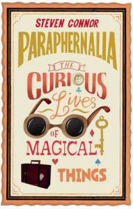 Image from: http://www.waterstones.com/waterstonesweb/products/steven+connor/paraphernalia/7531965/