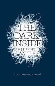 Image from: http://www.waterstones.com/waterstonesweb/products/rupert+wallis/the+dark+inside/9791514/