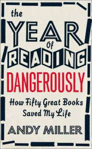 http://www.waterstones.com/waterstonesweb/products/andy+miller/the+year+of+reading+dangerously/6519261/