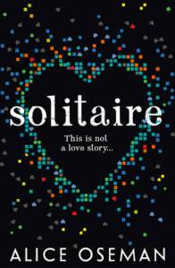 http://www.waterstones.com/waterstonesweb/products/alice+oseman/solitaire/10170512/