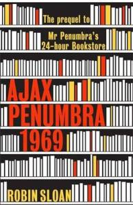 http://www.waterstones.com/waterstonesweb/products/robin+sloan/ajax+penumbra/10365562/