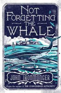 Image from: http://www.waterstones.com/waterstonesweb/products/j-+w-+ironmonger/not+forgetting+the+whale/10110866/
